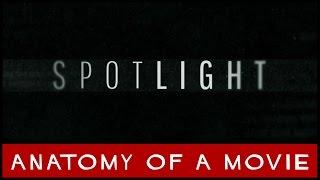 Spotlight Review | Anatomy of a Movie