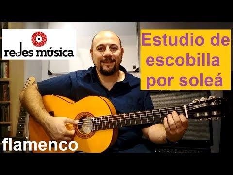 Cómo tocar escobilla de soleá fácil con tabs en guitarra flamenca