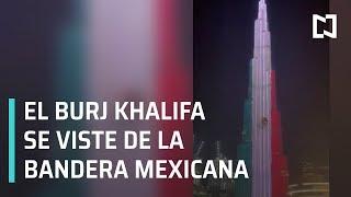 El Burj Khalifa de Dubái se ilumina con los colores de la bandera mexicana - Las Noticias