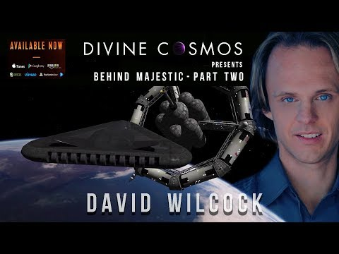 David Wilcock: Behind Majestic [Part 2 of 6]