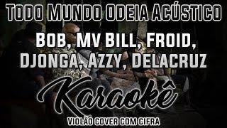 Download Todo Mundo Odeia Acústico, Poesia Acústica #4 - Karaokê ( Violão cover com cifra ) Mp3 and Videos