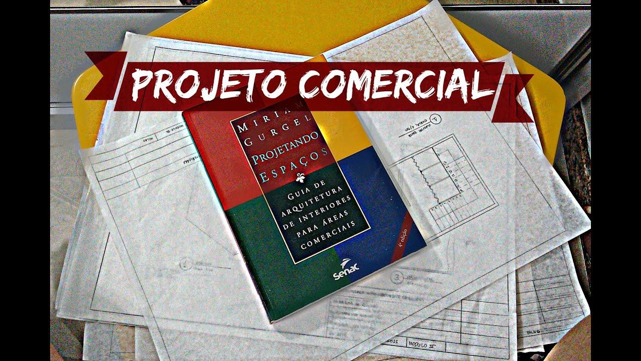 Tecnico Design De Interiores Projeto Comercial Youtube