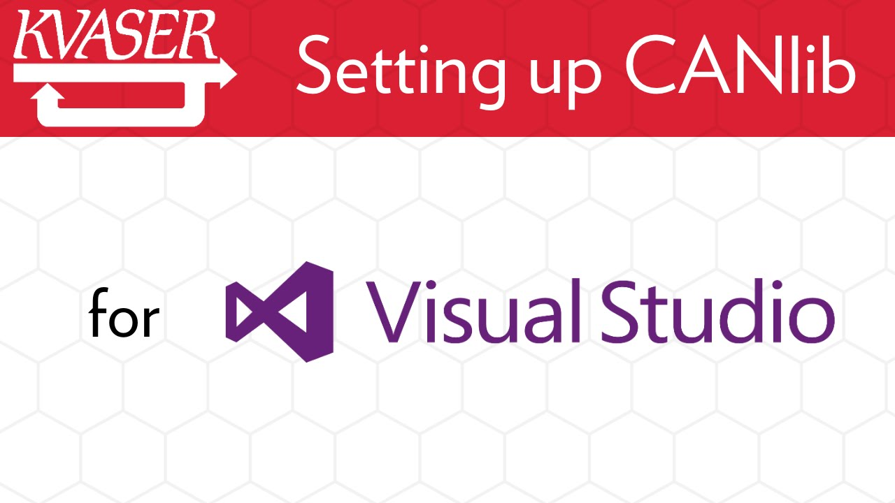 How To Set Up CANlib for Visual Studio C++/C#