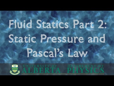 PHYS 146 Fluid Statics part 2: Static Pressure