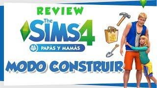 🔴REVIEW🔴 Los Sims 4 Papás y Mamás | MODO COMPRAR Y CONSTRUIR