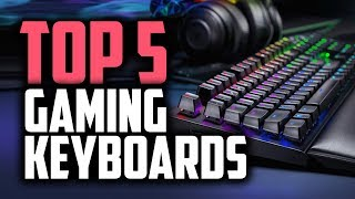 Best Gaming Keyboards in 2019 - Gaming Like A Pro