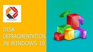Disk Defragmentation in Windows 10 | How to run disk defragmentation