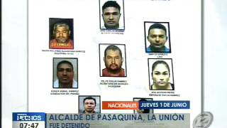 Alcalde de Pasaquina, La Unión, fue detenido por las autoridades