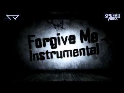 Spread Vibes - Forgive Me (Instrumental)