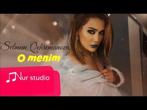 Sebnem Qehremanova - O Menim (2017 )