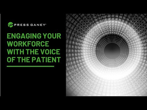 Engaging Your Workforce With The Voice of The Patient - YouTube