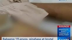 Saksi: Babaeng 19-anyos, ginahasa at brutal na pinatay ng pinsan at pamangkin