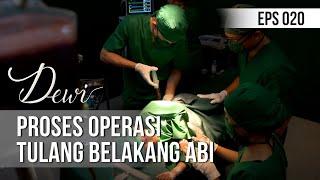 DEWI - Proses Operasi Tulang Belakang Abi [30 November 2019]