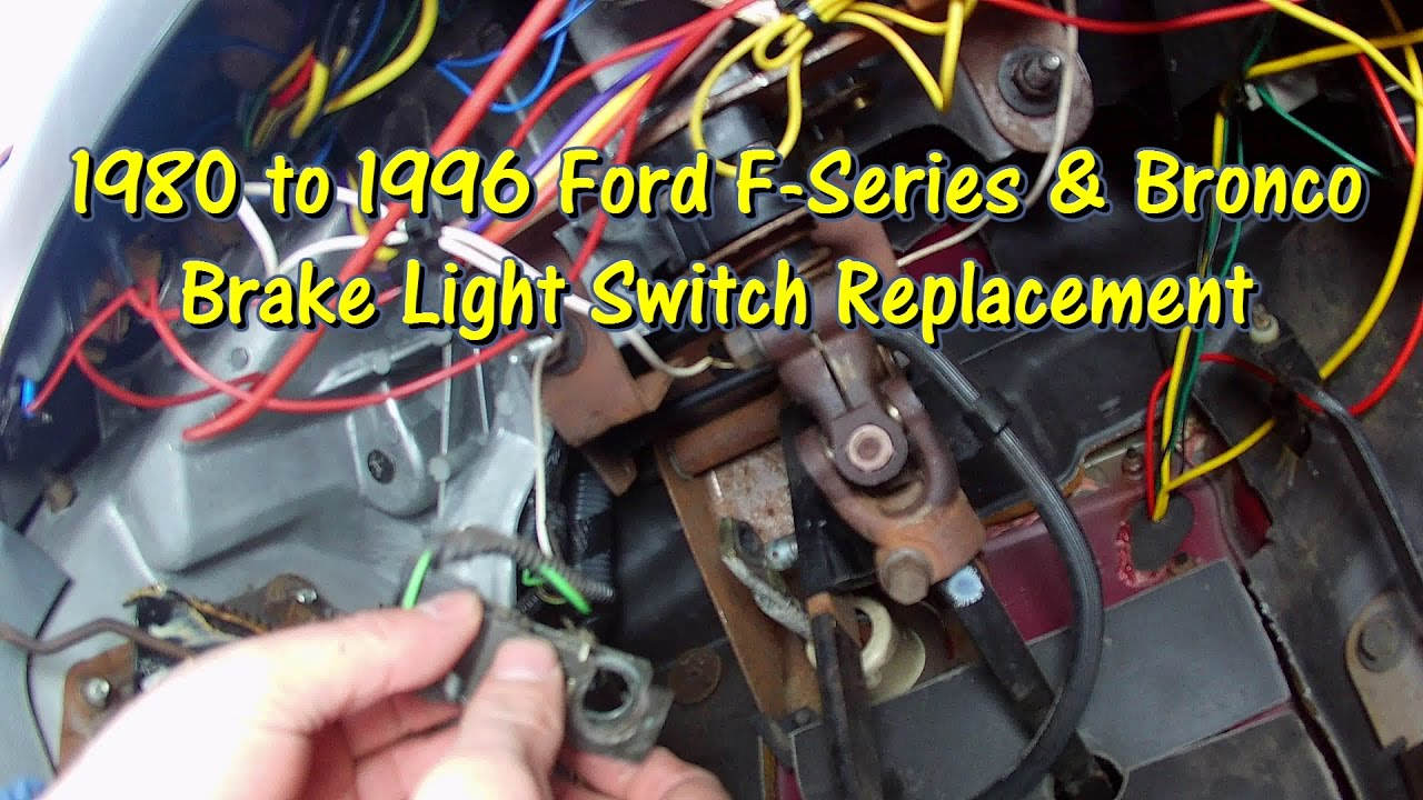 1989 Ford F600 Brake Light Wiring Diagram Circuit Symbols How To Replace The Switch 80 96 F Series Bronco Rh Youtube Com 1970 Truck Alternator 1963