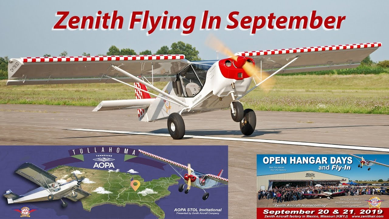 Zenith Aircraft at the AOPA STOL Invitational, Open Hangar Days and More!