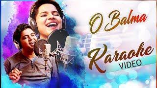 O Balma | Karaoke Video | Odia Music Album | Tarique Aziz | Aseema Panda | Sumit | Amarendra