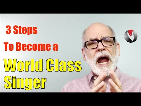3 Steps to Become a World Class Singer