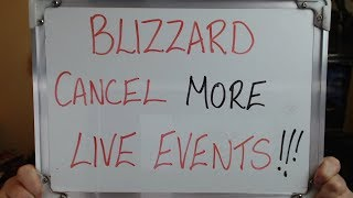 BLIZZARD Cancel More Live Events Following more HK Fan Support!!