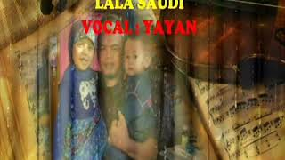 Lala Saudi.karaoke lagu Sumbawa tanpa vokal.yayan