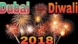 Dubai Diwali Celebration Fireworks 2018 Simply Amazing!