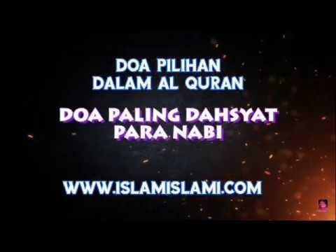 Doa Pilihan Dalam Al Quran: DOA TERDAHSYAT PARA NABI
