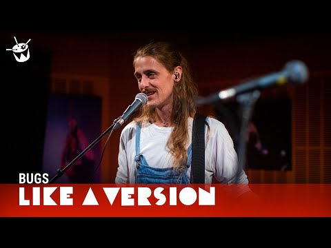 Bugs Cover Mallrat 'Charlie' For Like A Version