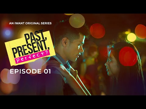 Past, Present, Perfect? Full Episode 1 (with English Subtitle)   IWant Original Series