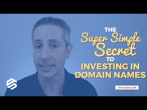 The Super Simple Secret to Investing in Domain Names
