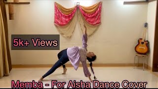 For Aisha Dance Cover || MEMBA || YJ's Dance Odyssey || Contemporary || The Sky is Pink ||