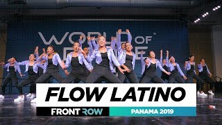 FLOW LATINO | TEAM DIVISION | FRONTROW | World of Dance Panama 2019 | #WODPANAMA2019