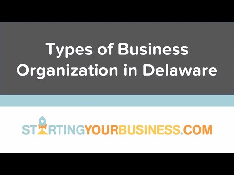 Types of Business Ownership in Delaware - Starting a Business in Delaware