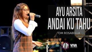 Download Mp3 Andai Ku Tahu - Ayu Arsita Terbaru Om Rosabella Live Kampung Ramadhan Alun Alun