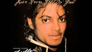 Love Never Felt So Good - Michael Jackson (Original)