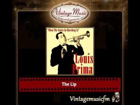 Louis Prima – The Lip