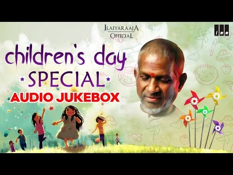 children's-day-special-|-tamil-movie-songs-|-ilaiyaraaja-official