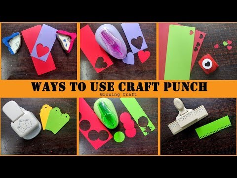 how to use craft punch - paper craft - craft punch - growing craft - how to use paper punch - diy