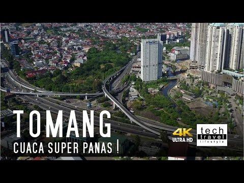 [4K] Tomang - Cuaca Super Panas !