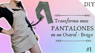 DIY transforma unos PANTALONES en OVEROL/BRAGA😱