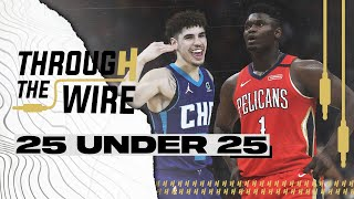 Top 25 NBA Under 25 | Through The Wire Podcast