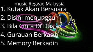 """MUSIK   """"REGGAE""""  MALAYSIA TERBARU"""