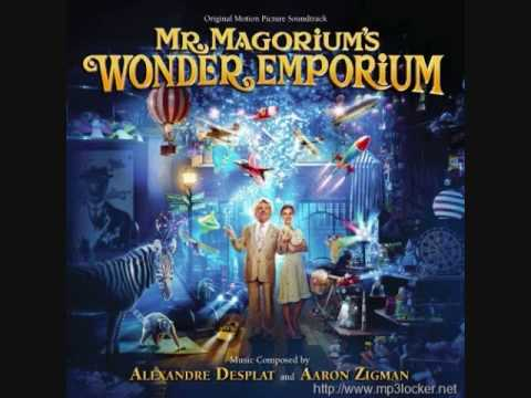Mr. Magorium's Wonder Emporium - The Flight Of Magorium