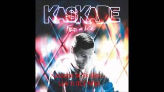 Kaskade & Skrillex - Lick It (ICE Mix)   Download Links  