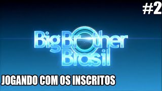 ROBLOX-Big Brother Brazil-PLAYING WITH SUBSCRIBERS-second Edition
