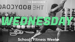 Schools Fitness Week | Wed 14th March | The Body Coach