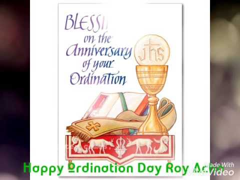 Ordination day wishes roy acha youtube