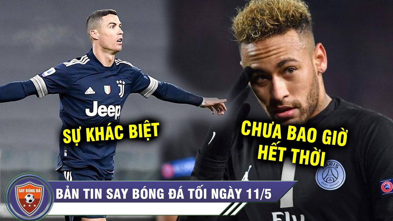 TIN TỐI 11/5 | Juve lụn bại nhưng Ronaldo vẫn trên đỉnh nước Ý - Người PSG chê Neymar đã hết thời