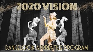 2020 VISION | Dancelook Apprentice Program | Dancelook