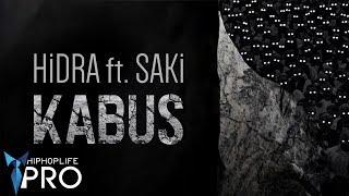 Hidra feat. Saki – Kabus mp3 indir
