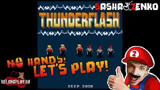 Thunderflash Gameplay (Chin & Mouse Only)