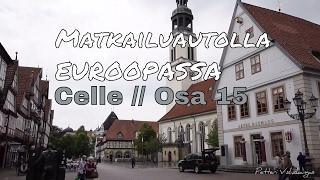 Matkailuautolla Euroopassa // Celle // Travemunde // Saksa - osa 15